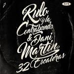 32 Escaleras (Featuring Dani Martin) (Cd Single) Rulo Y La Contrabanda