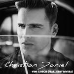 Vine A Decir (Featuring Jerry Rivera) (Salsa Version) (Cd Single) Christian Daniel