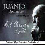 Del Corazon Al Pueblo Juanjo Dominguez