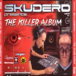 The Killer Album Skudero