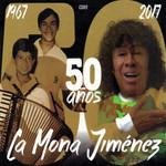 50 Años La Mona Jimenez