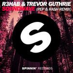Soundwave (Featuring Trevor Guthrie) (Pep & Rash Remix) (Cd Single) R3hab
