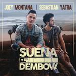 Suena El Dembow (Featuring Sebastian Yatra) (Cd Single) Joey Montana