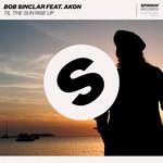 Til The Sun Rise Up (Featuring Akon) (Cd Single) Bob Sinclar