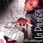 Breakthrough Orquesta La Palabra