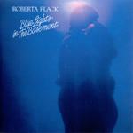 Blue Lights In The Basement Roberta Flack