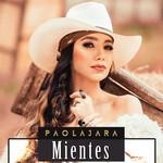 Mientes (Cd Single) Paola Jara
