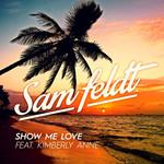 Show Me Love (Featuring Kimberly Anne) (Cd Single) Sam Feldt