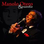 Recuerdos Manolo Otero
