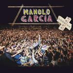 Todo Es Ahora En Directo Manolo Garcia