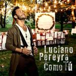 Como Tu (Cd Single) Luciano Pereyra