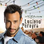 La Vida Al Viento Luciano Pereyra