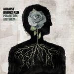 Phanton Anthem August Burns Red
