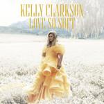 Love So Soft (Cd Single) Kelly Clarkson