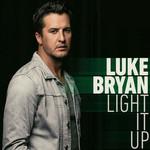 Light It Up (Cd Single) Luke Bryan