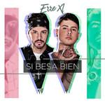 Si Besa Bien (Cd Single) Erre-Xi