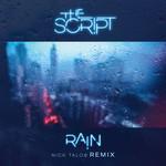 Rain (Nick Talos Remix) (Cd Single) The Script