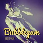 Bubblegum (Featuring Tyga) (Cd Single) Jason Derulo