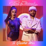 Te Quiero Mas (Featuring Nacho) (Cd Single) Tini
