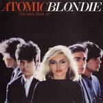 Atomic: The Very Best Of Blondie Blondie