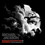 Blood On The Dance Floor X Dangerous (The White Panda Mash-Up) (Cd Single) Michael Jackson
