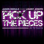 Pick Up The Pieces (Je The Suivrai) (Featuring Louisy Joseph) (Cd Single) Jason Derulo