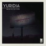 Amigos No Por Favor (Cd Single) Yuridia