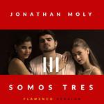 Somos Tres (Flamenco Version) (Cd Single) Jonathan Moly