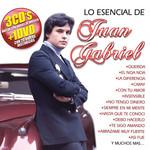 Lo Esencial De Juan Gabriel Juan Gabriel