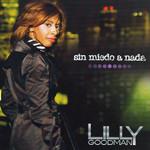 Sin Miedo A Nada Lilly Goodman