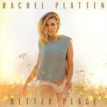 Better Place (Cd Single) Rachel Platten