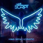 Arms Open (Acoustic) (Cd Single) The Script