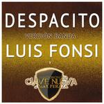 Despacito (Featuring La Bandononona Clave Nueva De Max Peraza) (Version Banda) (Cd Single) Luis Fonsi