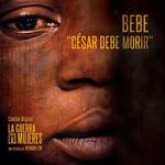 Cesar Debe Morir (Cd Single) Bebe