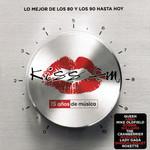 Kiss Fm: 15 Años De Musica