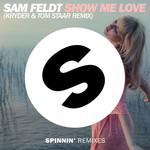 Show Me Love (Kryder & Tom Staar Remix) (Cd Single) Sam Feldt