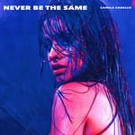 Never Be The Same (Cd Single) Camila Cabello