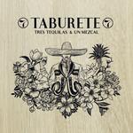 Tres Tequilas & Un Mezcal Taburete