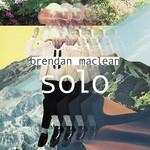 Solo (Ep) Brendan Maclean
