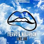 Like Air (Featuring Wolfpack) (Cd Single) Nervo
