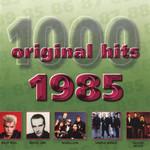 1000 Original Hits 1985