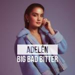 Big Bad Bitter (Cd Single) Adelen