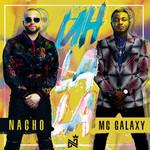 Uh La La (Featuring Mc Galaxy) (Cd Single) Nacho