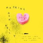 The Break Up (Cd Single) Machine Gun Kelly