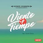 Viento Y Tiempo (Featuring Vicente Garcia) (Cd Single) Vicente Cifuentes