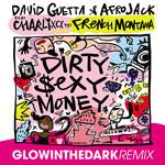 Dirty Sexy Money (Featuring Afrojack, Charli Xcx & French Montana) (Glowinthedark Remix) (Cd Single) David Guetta