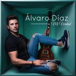 Mi Verdad Alvaro Diaz