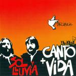 Canto + Vida Sol Y Lluvia