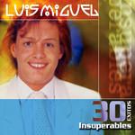 30 Exitos Insuperables Luis Miguel