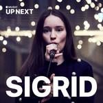 Up Next Session: Sigrid Sigrid